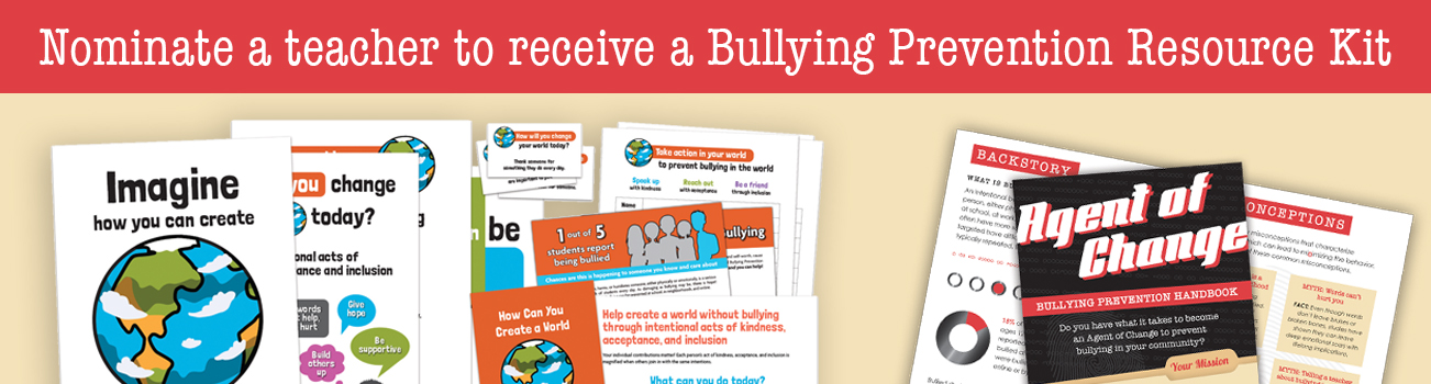 Nominate a teacher to receive a bullying prevention resource kit